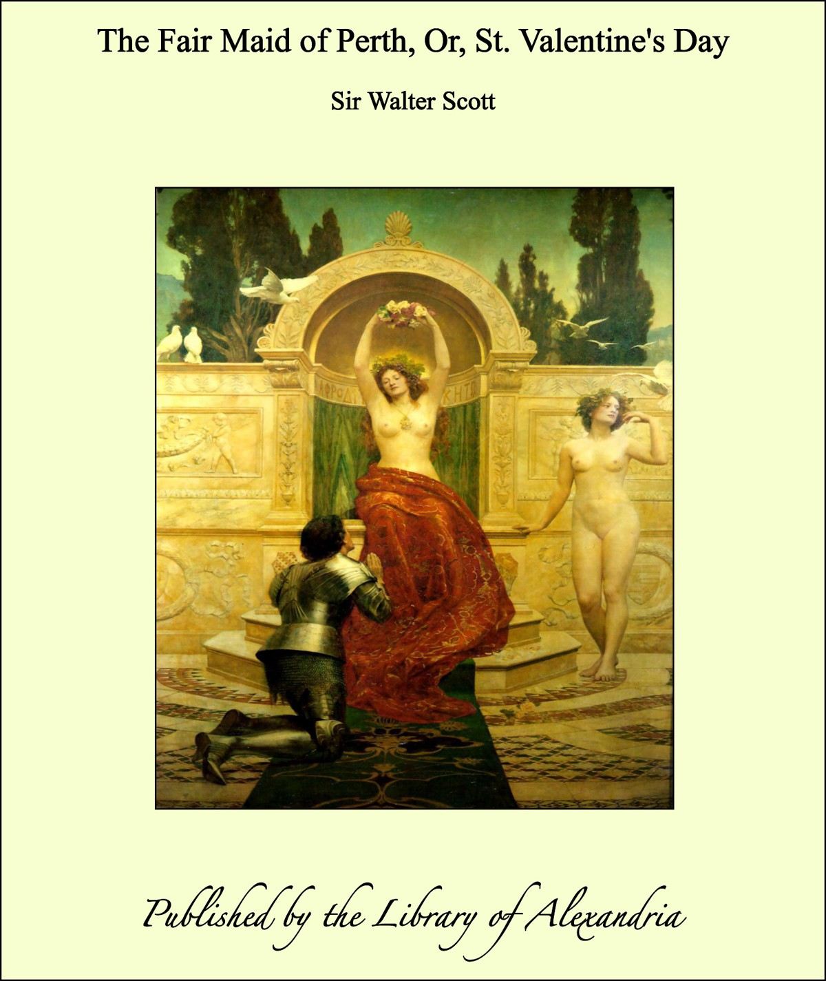 Sir Walter Scott - The Fair Maid of Perth, Or, St. Valentine's Day