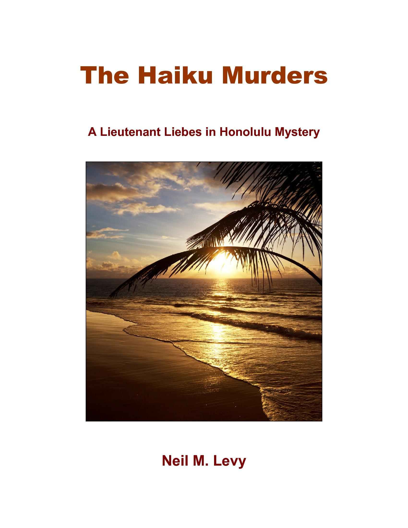 The Haiku Murders By: Neil Levy