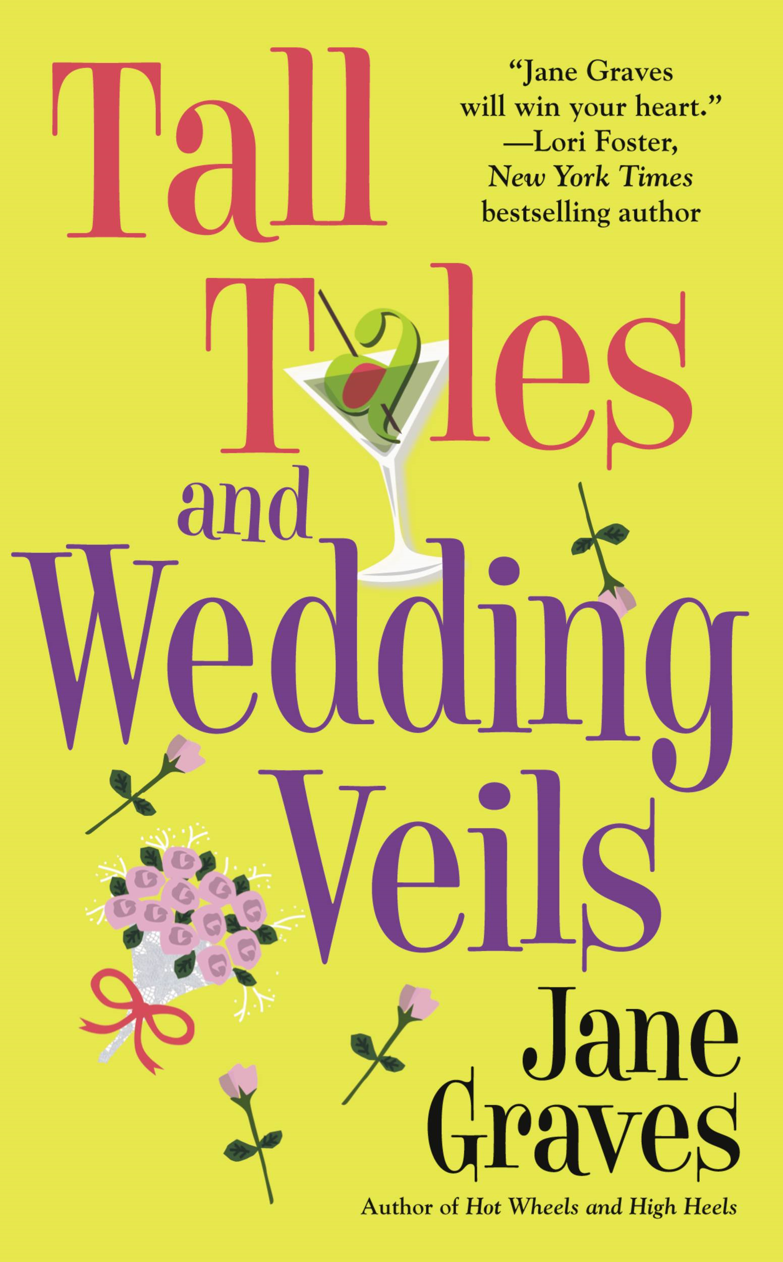 Tall Tales and Wedding Veils By: Jane Graves