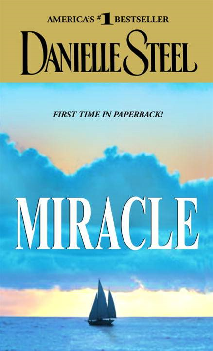 Miracle By: Danielle Steel