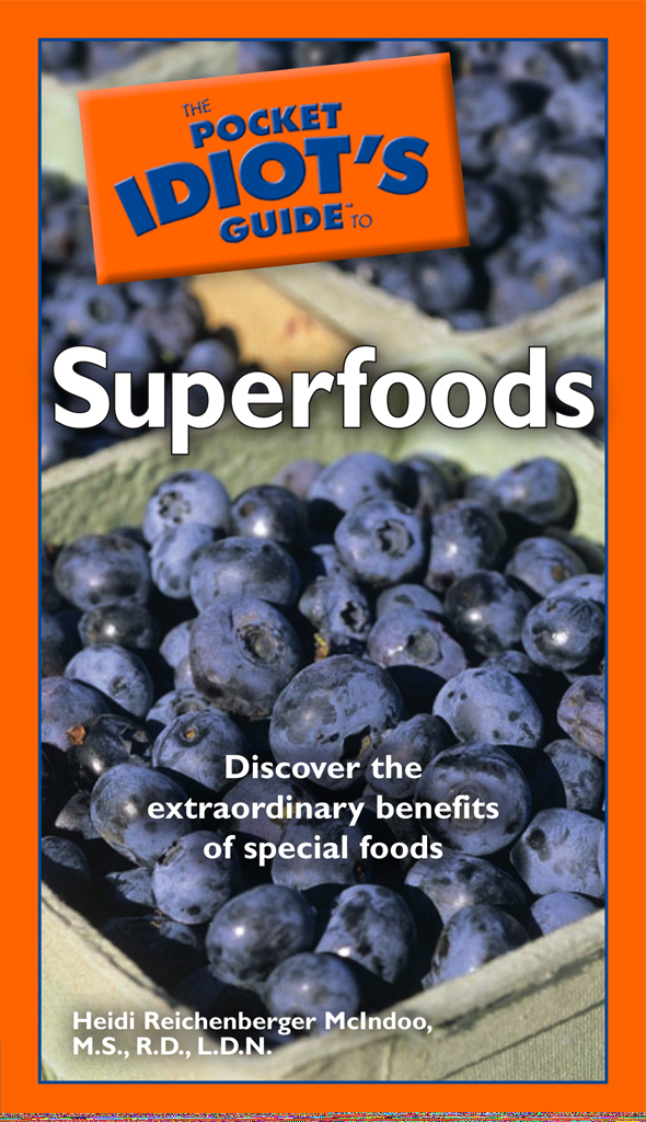 The Pocket Idiot's Guide to Superfoods