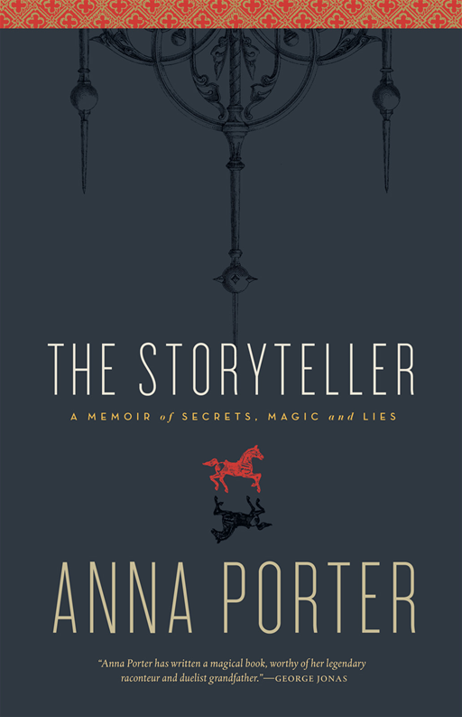 Storyteller, The: Memory, Secrets, Magic and Lies