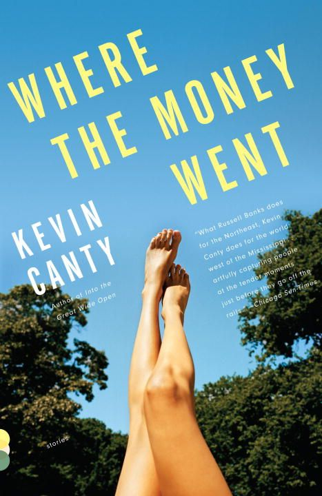 Where the Money Went By: Kevin Canty