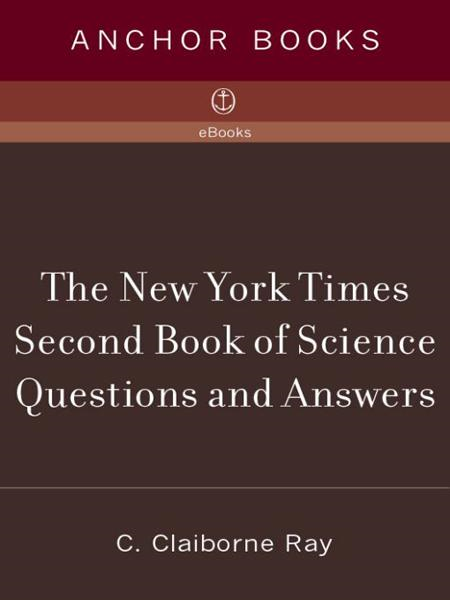 The New York Times Second Book of Science Questions and Answers