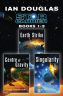 The Star Carrier Series Books 1-3: Earth Strike, Centre Of Gravity, Singularity: