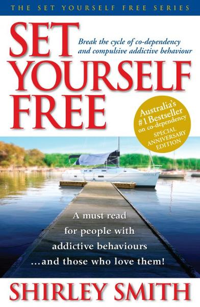 Set Yourself Free By: Shirley Smith