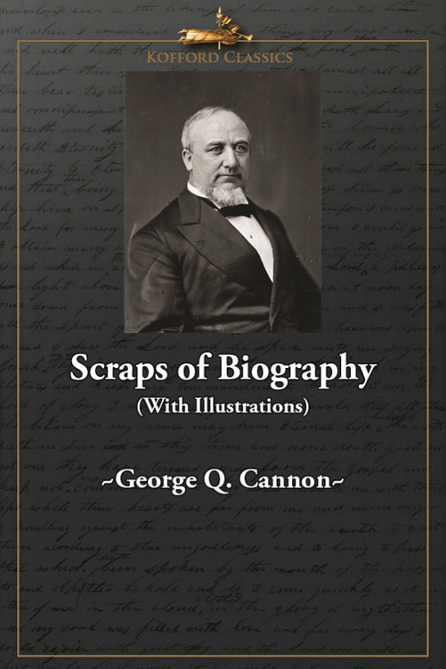 Scraps of Biography (With Illustrations)