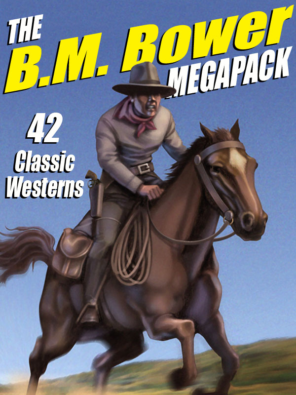 The B.M. Bower Megapack
