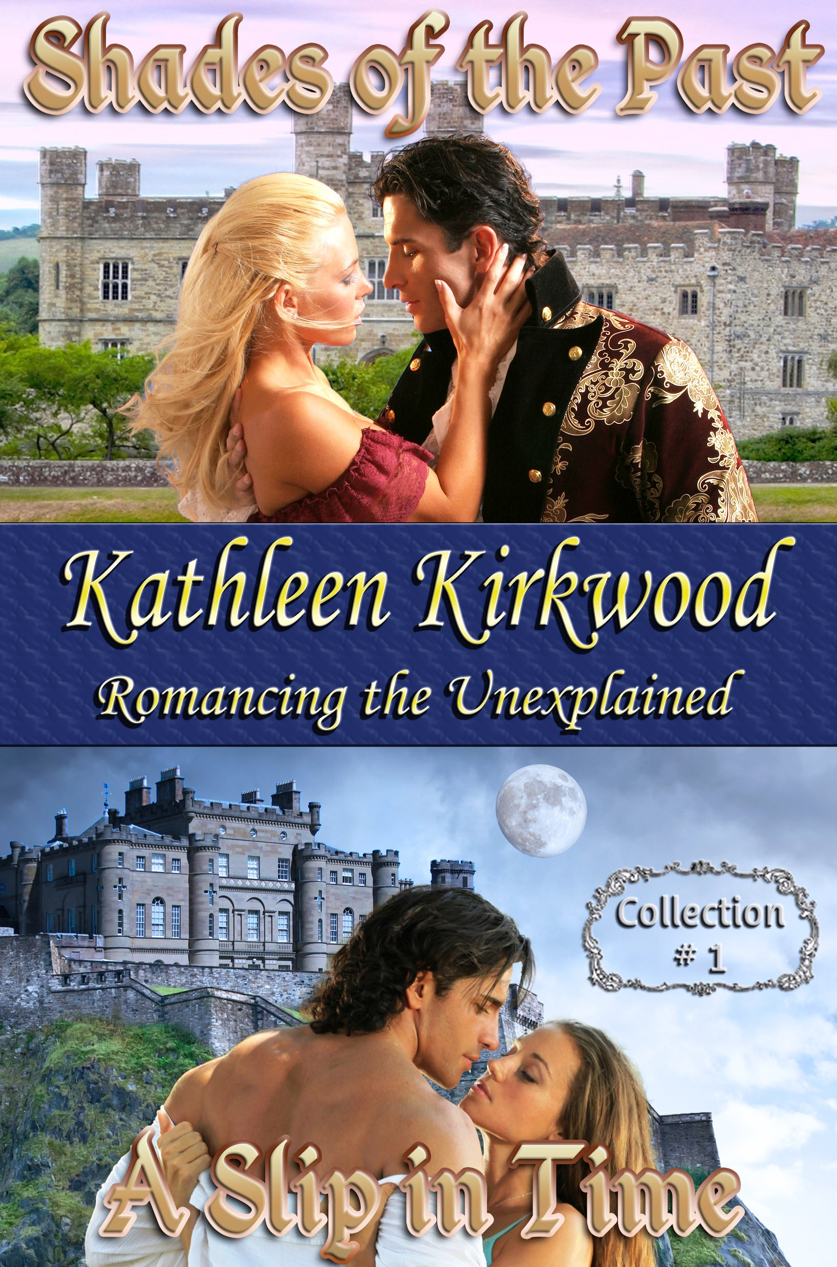 Kathleen Kirkwood Collection #1: Romancing The Unexplained