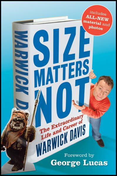 Size Matters Not By: Warwick Davis