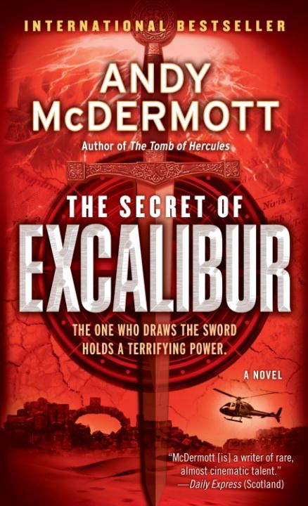 The Secret of Excalibur By: Andy McDermott
