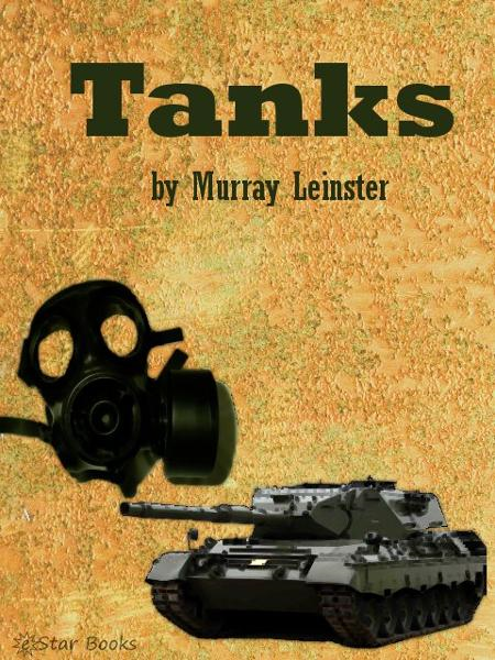 Tanks By: Murray Leinster