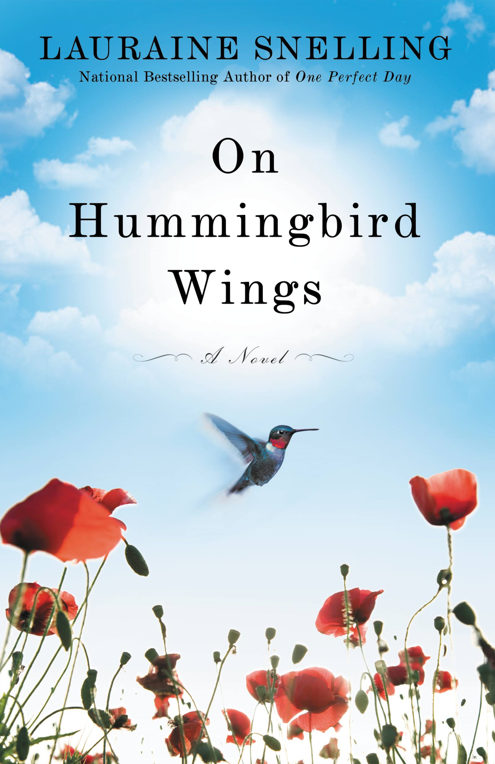 On Hummingbird Wings By: Lauraine Snelling