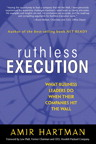 Ruthless Execution By: Amir Hartman