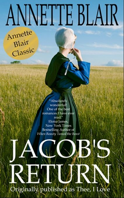 Jacob's Return By: Annette Blair
