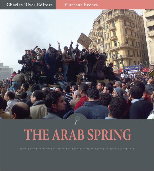 Current Events: The Arab Spring (Illustrated)