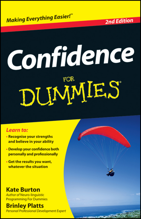 Confidence For Dummies By: Brinley N. Platts,Kate Burton