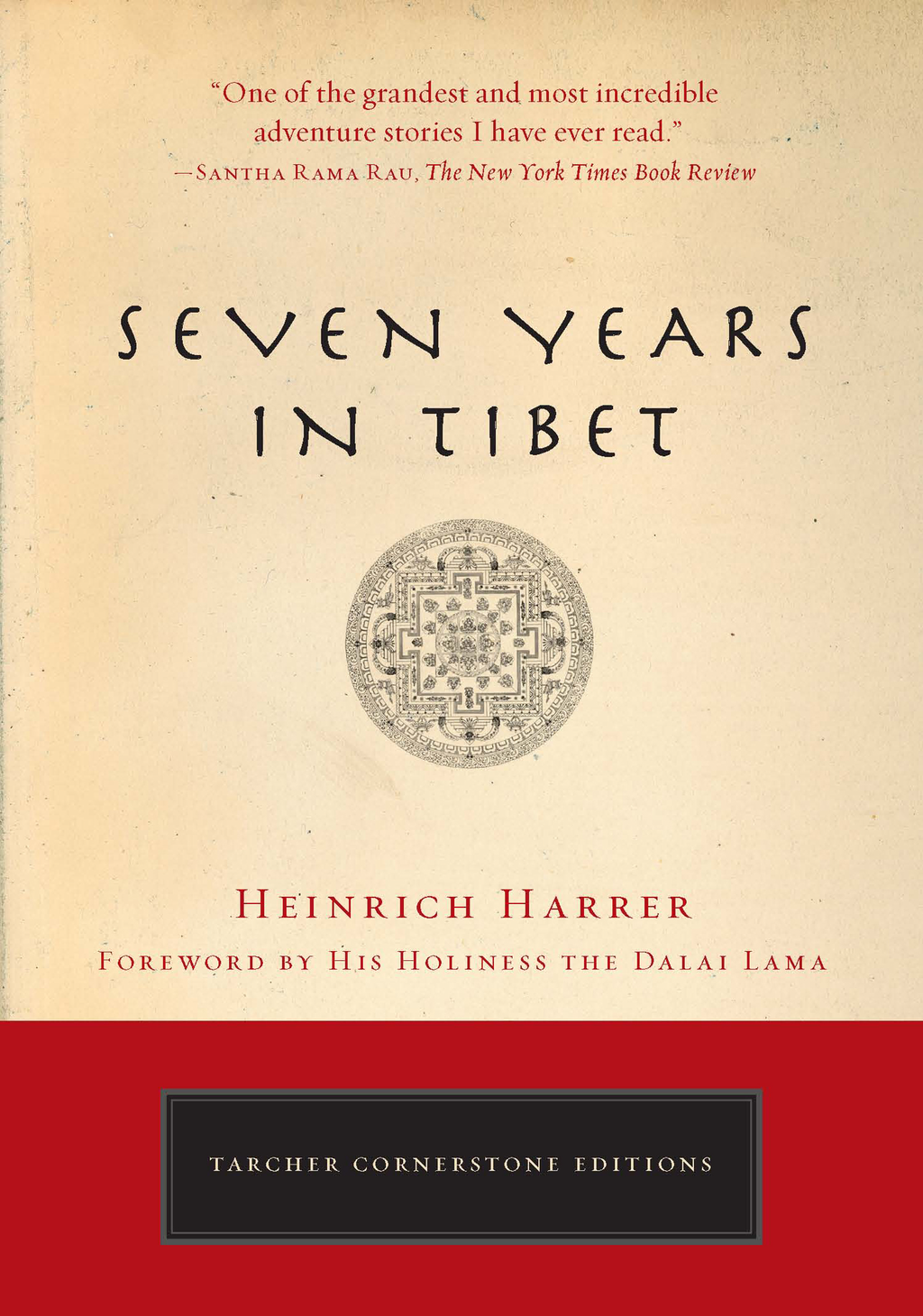 Seven Years in Tibet By: Heinrich Harrer