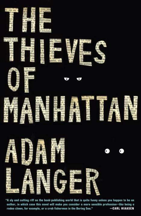 The Thieves of Manhattan By: Adam Langer