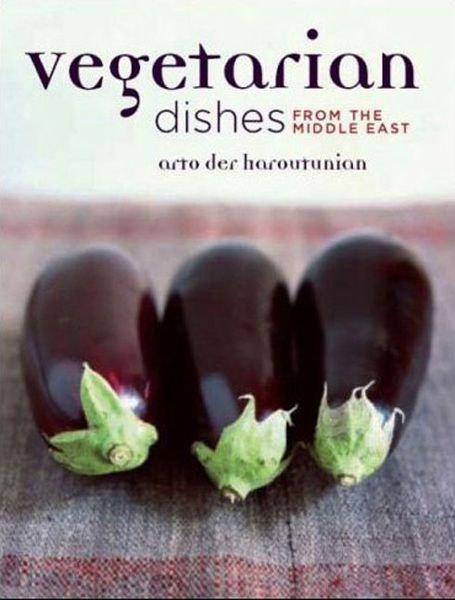 Vegetarian Dishes from the Middle East By: der Haroutunian, Arto