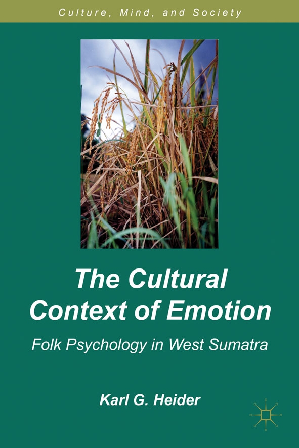 The Cultural Context of Emotion Folk Psychology in West Sumatra