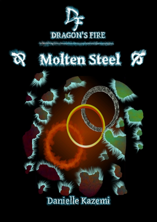 Molten Steel (#9) (Dragon's Fire)