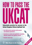 Picture of - How to Pass the UKCAT: Unbeatable Practice for Success in the United Kingdom Clinical Aptitude Test