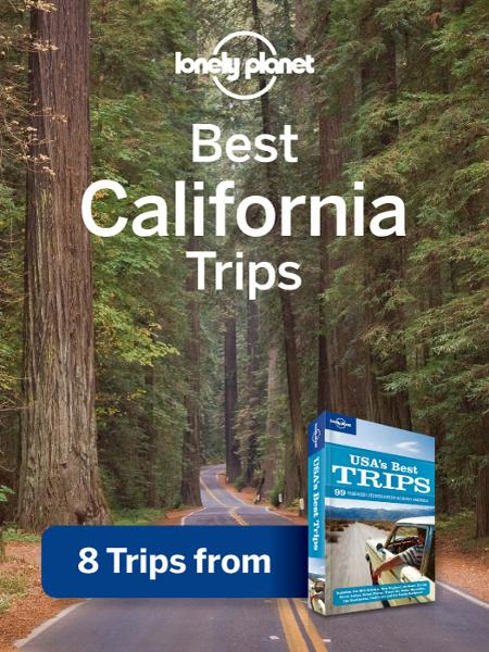 Lonely Planet Best California Trips