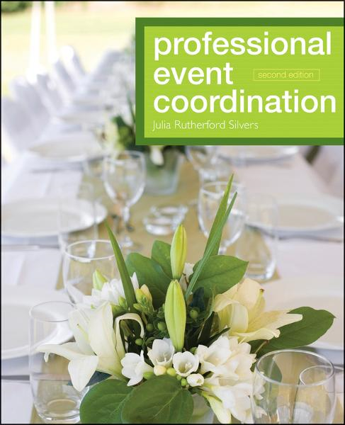 Professional Event Coordination By: Julia Rutherford Silvers