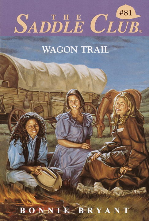Wagon Trail By: Bonnie Bryant