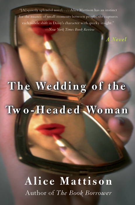 The Wedding of the Two-Headed Woman: A Novel