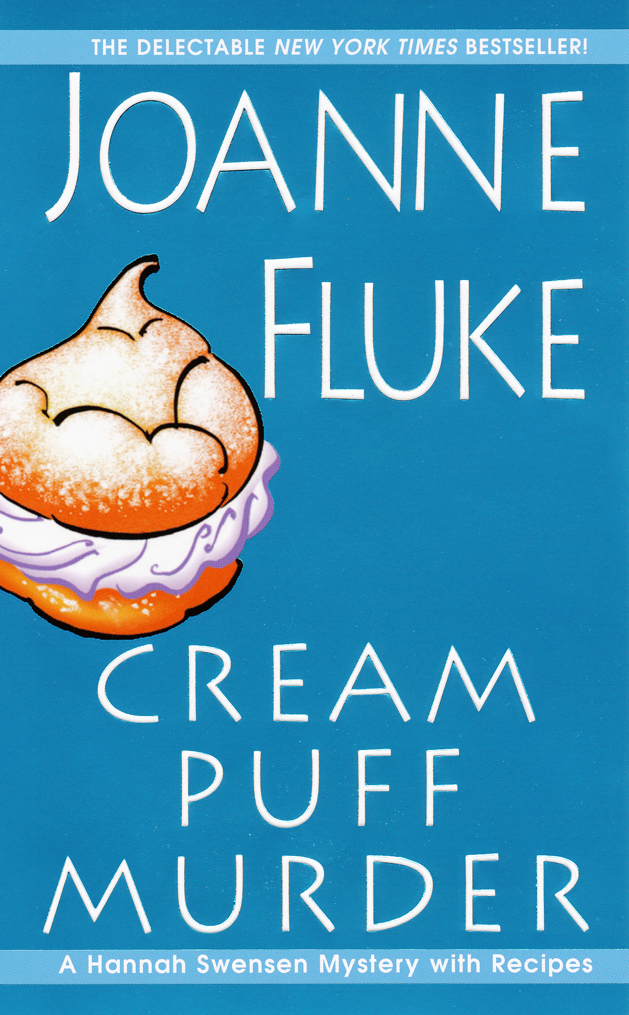 Cream Puff Murder By: Joanne Fluke