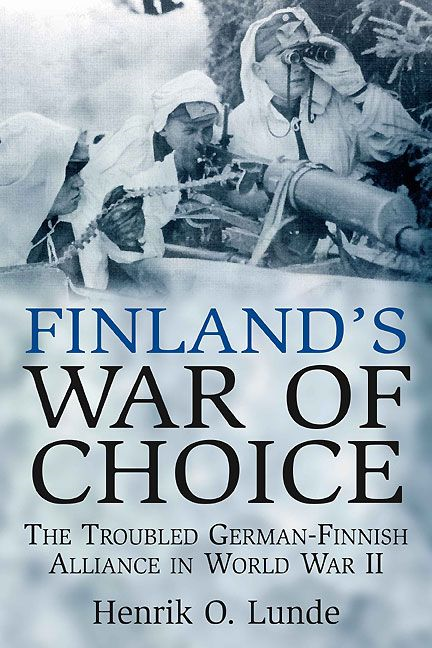 Finland's War of Choice: The Untidy Coalition of a Democracy and a Dictatorship in World War II