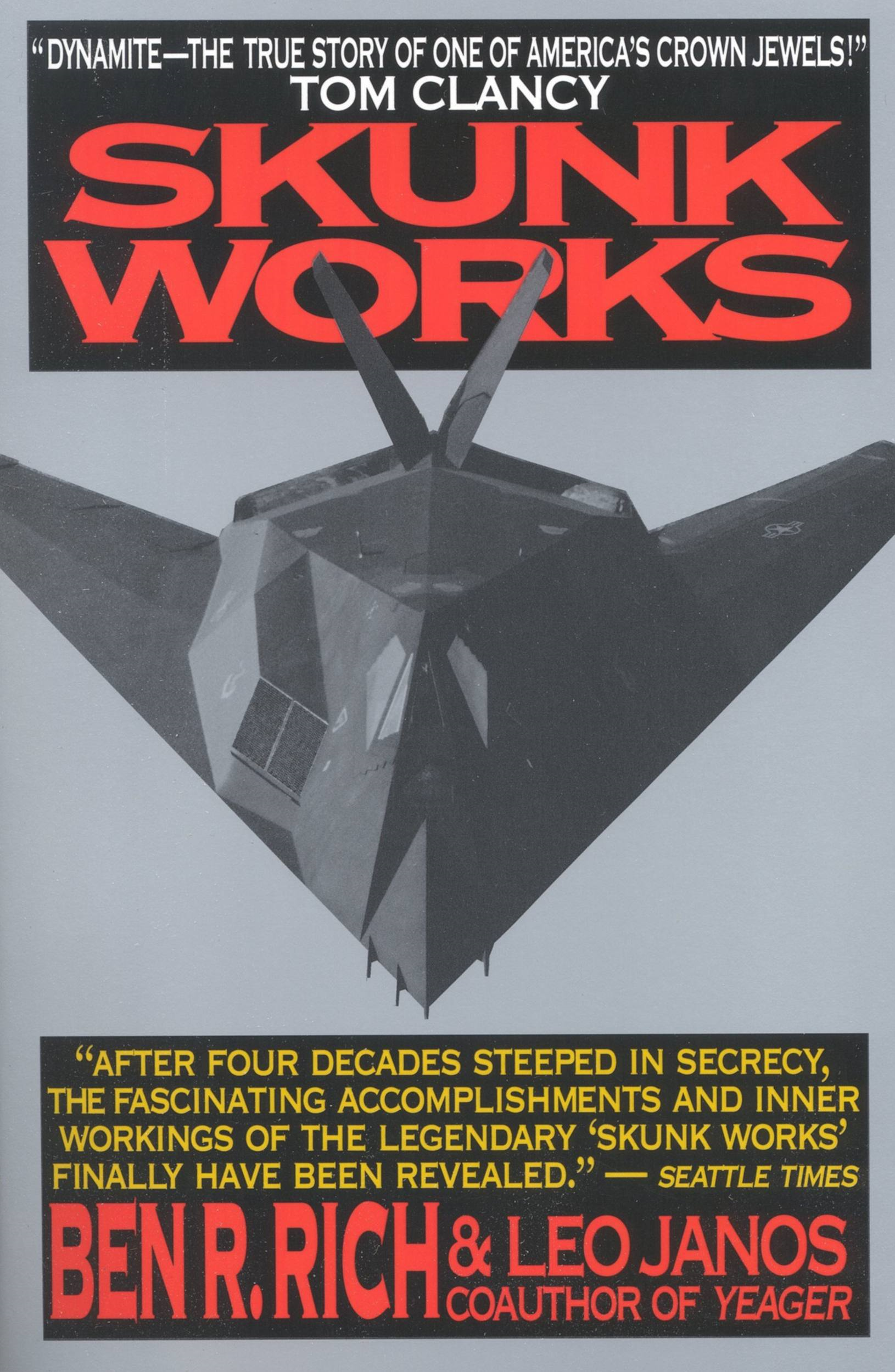 Skunk Works By: Ben R. Rich,Leo Janos