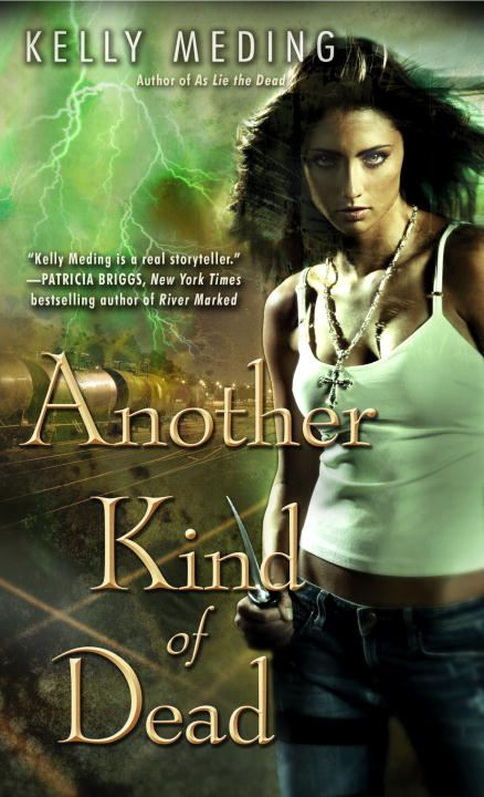 Another Kind of Dead By: Kelly Meding