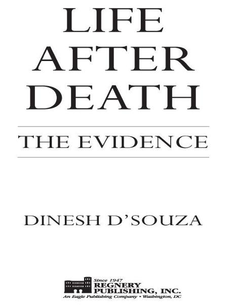 Life After Death By: Dinesh D'Souza