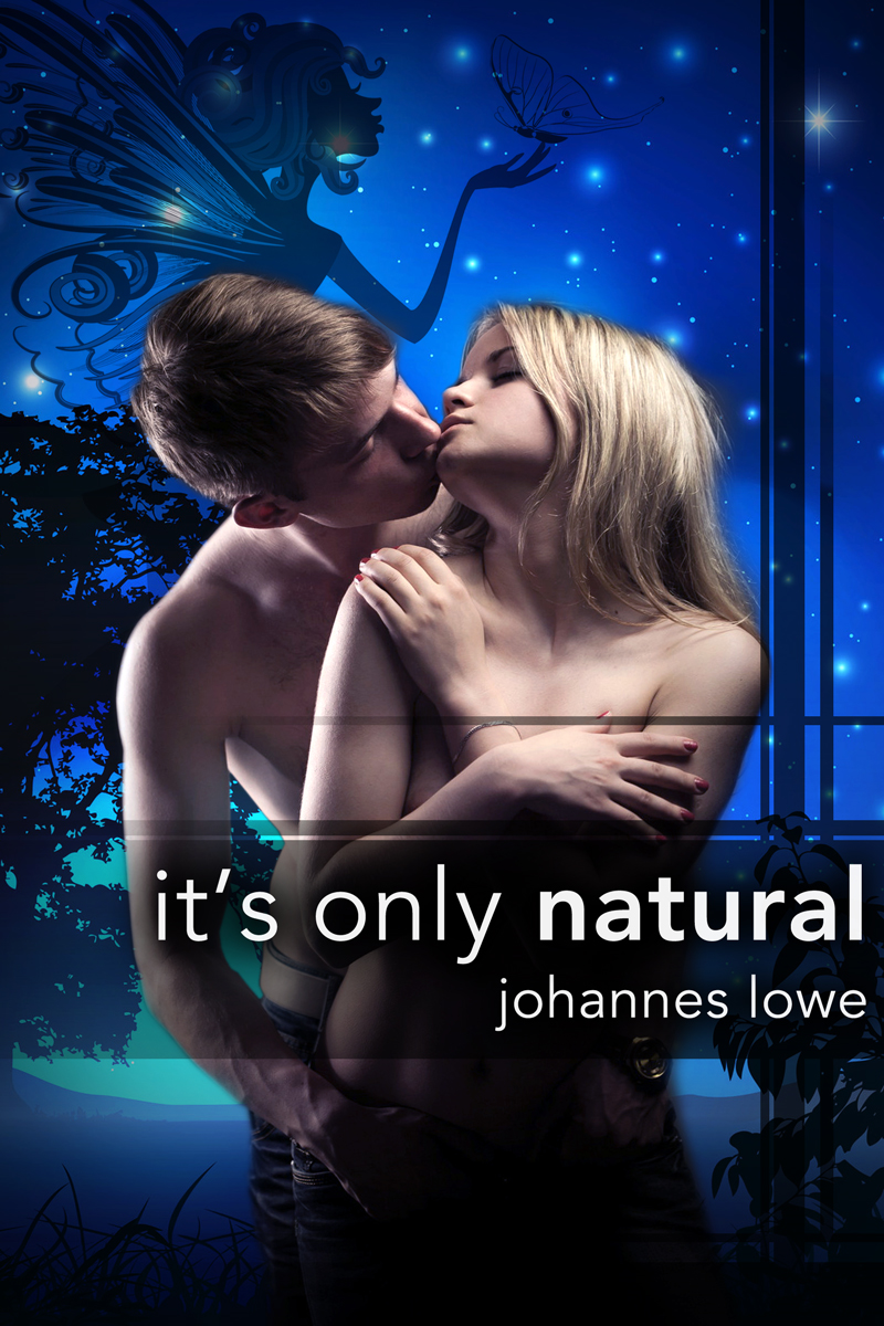 It's Only Natural - a sibling incest story By: Johannes Lowe