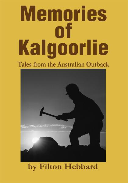 Memories of Kalgoorlie