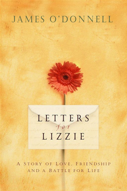 Letters for Lizzie By: James O'Donnell