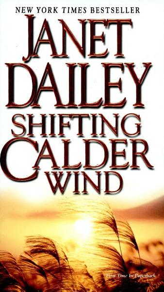 Shifting Calder Wind By: Janet Dailey