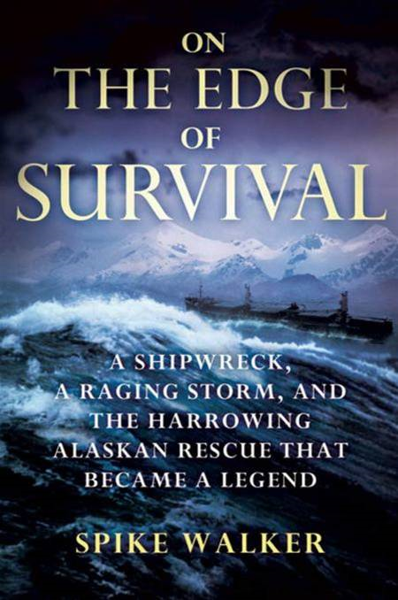 On the Edge of Survival By: Spike Walker