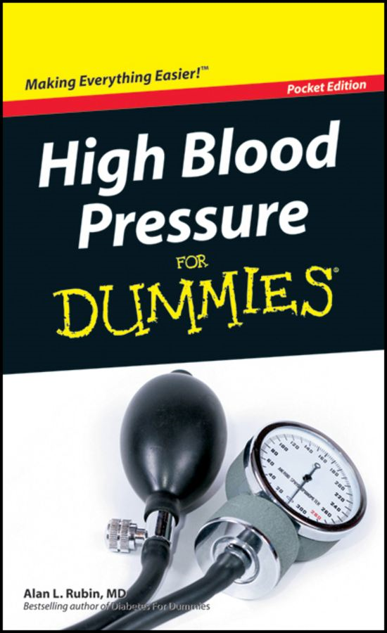 High Blood Pressure For Dummies®, Pocket Edition