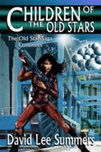 Children of the Old Stars (Book 2 Old Star New Earth)