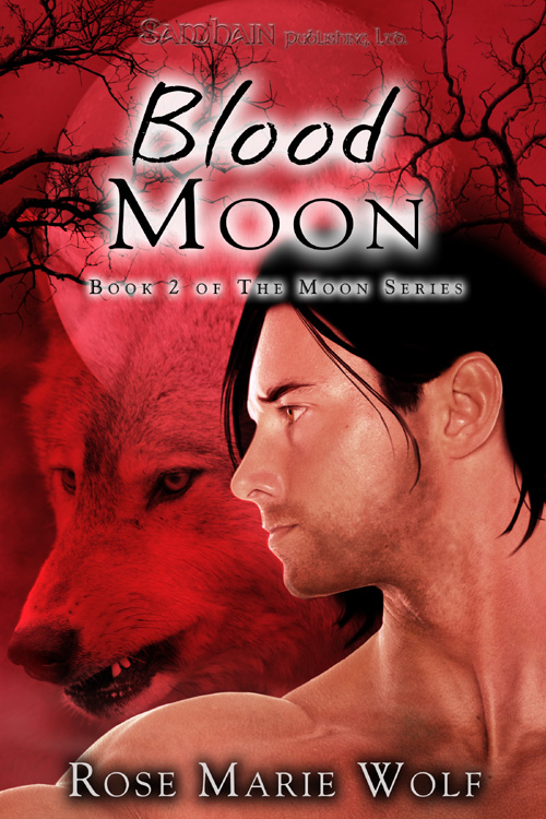 Blood Moon By: Rose Marie Wolf