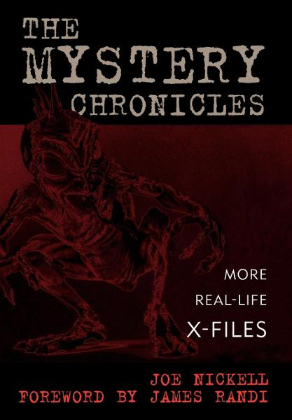 The Mystery Chronicles By: Joe Nickell