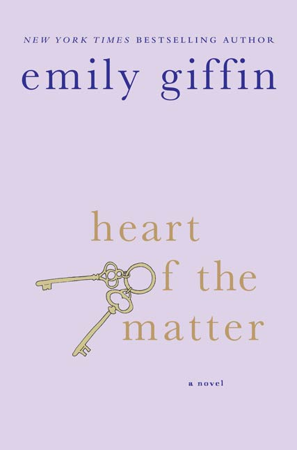 Heart of the Matter By: Emily Giffin