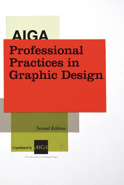 AIGA Professional Practices in Graphic Design, 2nd Ed.