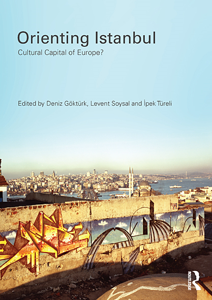 Orienting Istanbul: Cultural Capital of Europe?