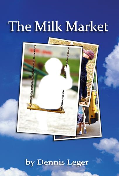 The Milk Market By: Dennis Leger