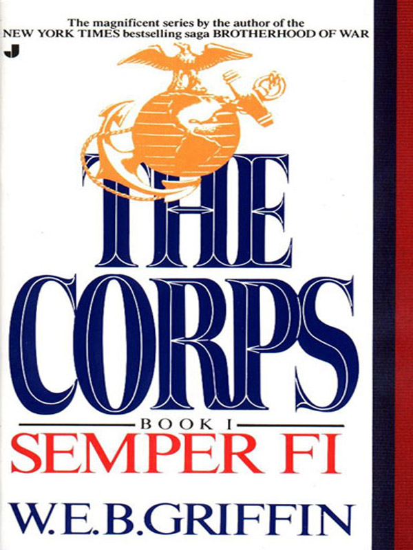 Semper Fi By: W.E.B. Griffin